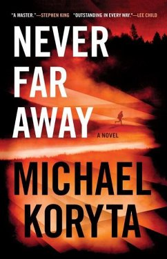 Never Far Away by Michael Koryta